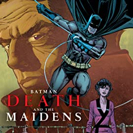 Batman: Death & the Maidens (2003-2004)