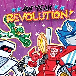 Revolution: Aw Yeah!