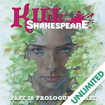Kill Shakespeare - Past is Prologue: Juliet