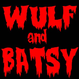 Wulf and Batsy