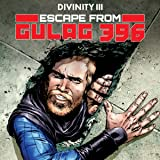 Divinity III: Escape From Gulag 396