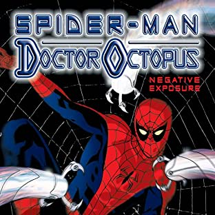 Spider-Man/Doctor Octopus: Negative Exposure (2003-2004)