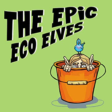 The Epic Eco Elves