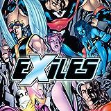 Exiles (2001-2008)
