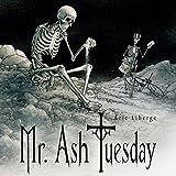 Mr. Ash Tuesday