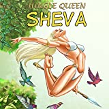 Jungle Queen Sheva