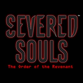 Severed Souls, Vol. 1: The Order of the Revenant