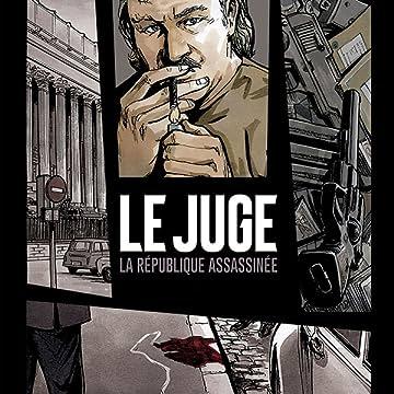 Le Juge, La République Assassinée