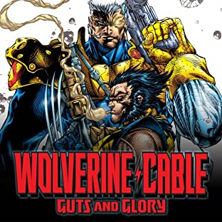 Wolverine/Cable: Guts and Glory (1999)