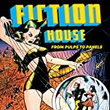 Fiction House: From Pulps to Panels