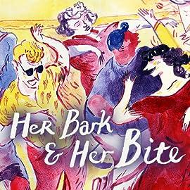 Her Bark & Her Bite
