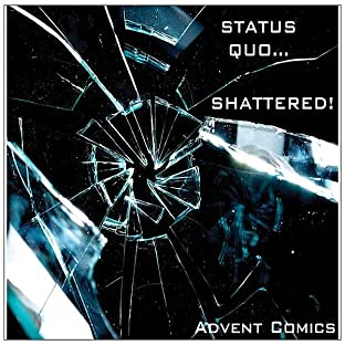 Advent Comics Sampler, Tome 1: Status Quo...Shattered!