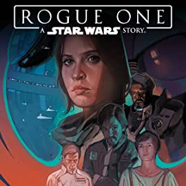 Star Wars: Rogue One Adaptation (2017)