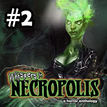 Whispers In Necropolis