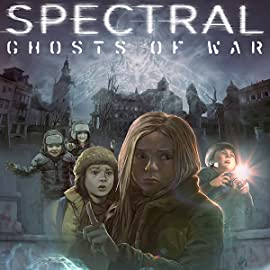 Spectral: Ghosts Of War