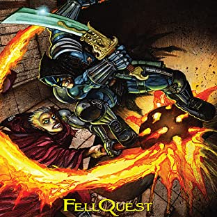 The Tower Chronicles: Fellquest