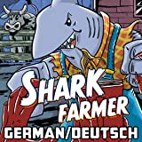 Shark Farmer - German/Deutsch