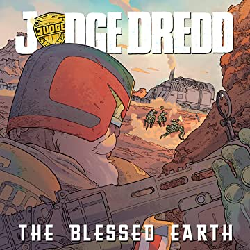 Judge Dredd: The Blessed Earth