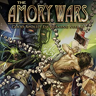 The Amory Wars: Good Apollo