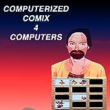 COMIX 4 COMPUTERS