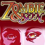 Zombie & Son