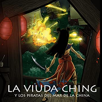 La Viuda Ching: y los piratas del mar de la china
