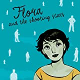 Flora and the Shooting Stars