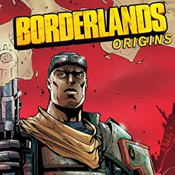 Borderlands: Origins