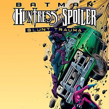 Batman: Huntress/Spoiler - Blunt Trauma (1998)