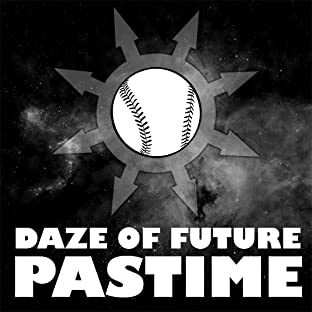 Daze of Future Pastime