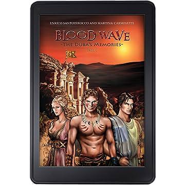 Blood Wave: The Duba's Memories