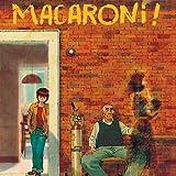 Macaroni !