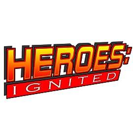 Heroes: Ignited Anthology