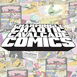 The Charmingly Chaotic Cavalcade of Comics