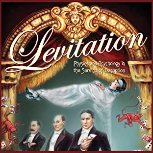 Levitation: Physics and Psychology in the Service of Deception