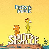 Fuzz and Pluck