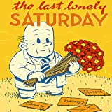 The Last Lonely Saturday
