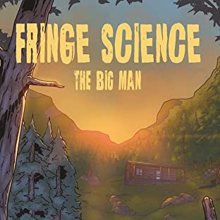 Fringe Science: The Big Man