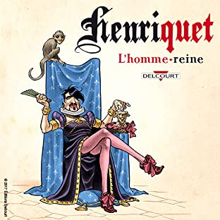 Henriquet, l'homme reine