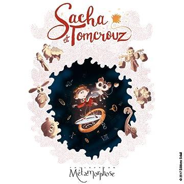 Sacha et Tomcrouz