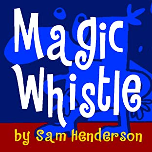 Magic Whistle