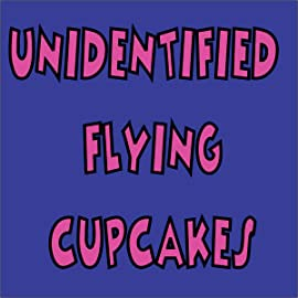 Unidentified Flying Cupcakes