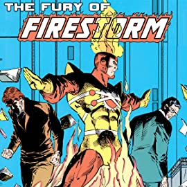 The Fury of Firestorm (1982-1990)