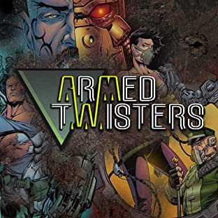 Armed Twisters