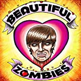 Beautiful Zombies