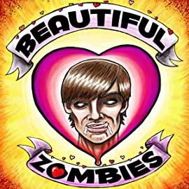 Beautiful Zombies