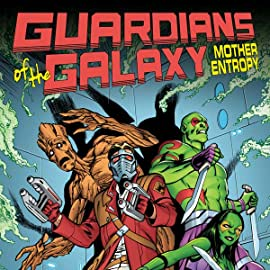 Guardians of the Galaxy: Mother Entropy (2017)