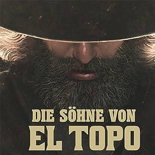 Die Söhne von El Topo