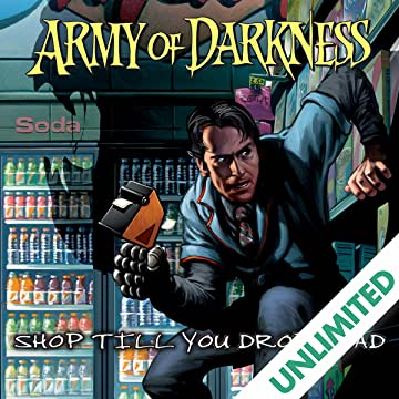 Army of Darkness: Shop Till You Drop Dead