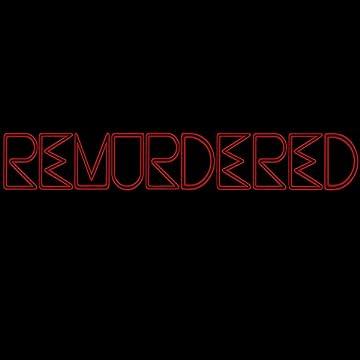 Remurdered